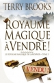 Couverture Le Royaume Magique de Landover, tome 1 : Royaume Magique à Vendre ! Editions Bragelonne (Fantasy) 1994