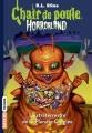 Couverture Chair de poule Horrorland : L'extraterrestre de la planète cinglée Editions Bayard 2014