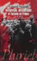 Couverture Immigration, antisémitisme et racisme en France (XIXe-XXe siècle) : discours publics, humiliations privées Editions Hachette (Pluriel) 2014