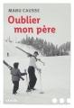 Couverture Oublier mon père Editions Denoël (Romans français) 2018