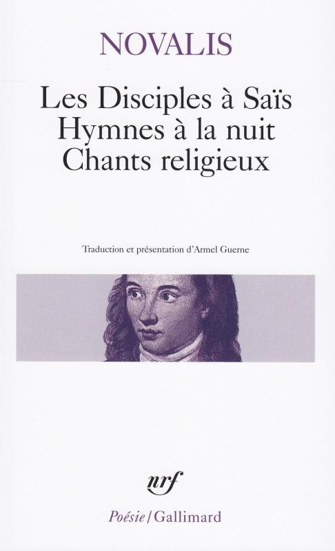 Couverture Les Disciples à Saïs, Hymnes à la nuit, Chants religieux