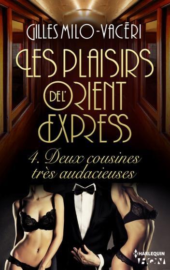 Couverture Les Plaisirs De L'Orient Express, tome 4 : Deux cousines très audacieuses