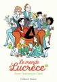 Couverture Le monde de Lucrèce, tome 2 Editions Gallimard  (Découverte cadet) 2018