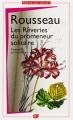 Couverture Les Confessions - Les Rêveries du promeneur solitaire Editions Flammarion 2012