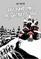 Couverture Les fantômes de Secrets' Hill Editions Rageot 2018
