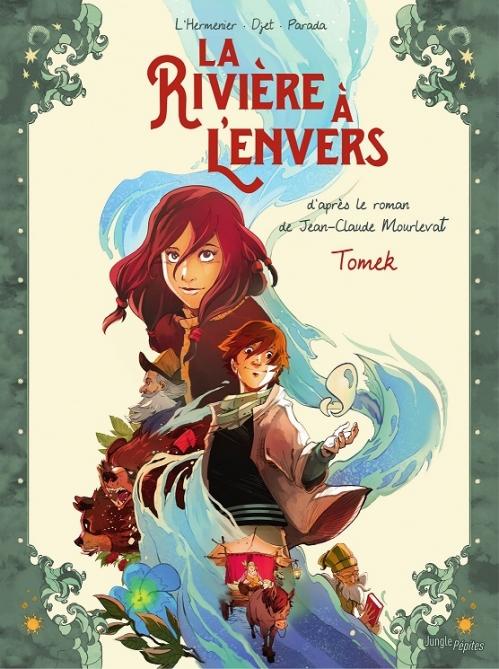 Couverture La rivière à l'envers (BD), tome 1 : Tomek