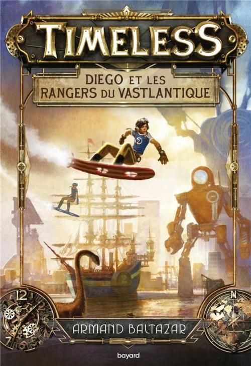 Couverture Timeless, tome 1 : Les Rangers du Vastlantique