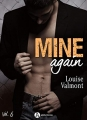 Couverture Mine again, tome 6 Editions Addictives (Adult romance - Comédie) 2018