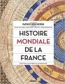 Couverture Histoire mondiale de la France Editions Seuil 2018
