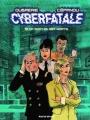 Couverture Cyberfatale, tome 1 : Si ça sort, on est morts Editions Rue de Sèvres 2018