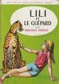 Couverture Lili et le guépard Editions Hachette (Nouvelle bibliothèque rose) 1969