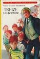 Couverture Treize à la douzaine Editions Hachette (Idéal bibliothèque) 1973