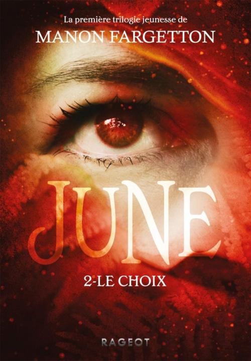 Couverture June, tome 2 : Le Choix