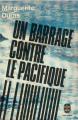 Couverture Un barrage contre le Pacifique Editions Le Livre de Poche 1968