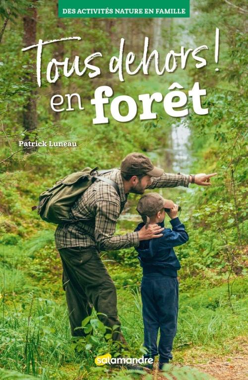 Couverture Tous dehors en forêt !