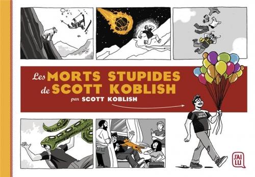 Couverture Les morts stupides de Scott Koblish