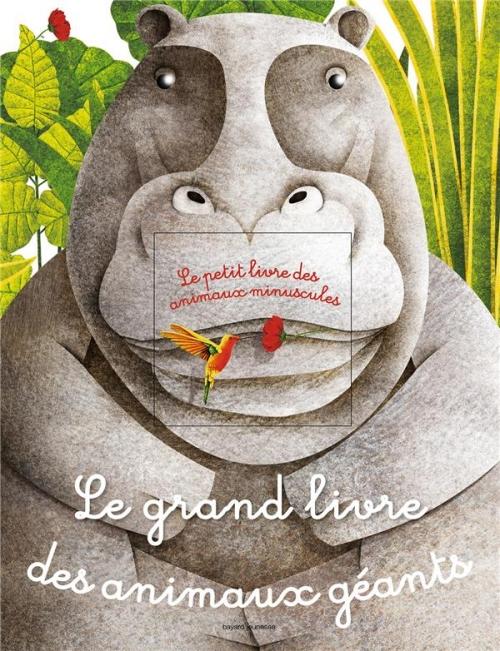 Couverture Le grand livre des animaux géants - Le petit livre des animaux minuscules
