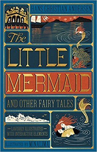 Couverture The Little Mermaid and Other Fairy Tales, illustrated (MinaLima)