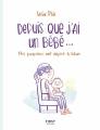 Couverture Depuis que j'ai un bébé... Editions First 2018