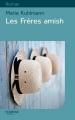 Couverture Les Frères amish Editions Feryane (Gros Caracteres) 2015