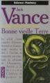 Couverture Les Chroniques de Cadwal, tome 3 : Bonne vieille Terre Editions Pocket (Science-fiction) 1993