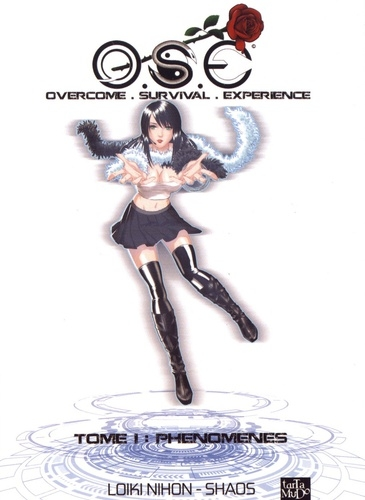 Couverture O.S.E : Overcome Survival Experience, tome 1 : Phénomènes