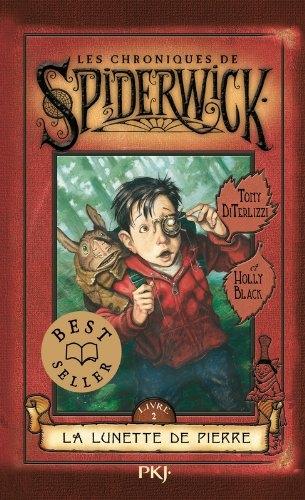 Couverture Les chroniques de Spiderwick, tome 2 : La lunette de pierre