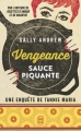 Couverture Vengeance sauce piquante Editions J'ai Lu (Thriller) 2018