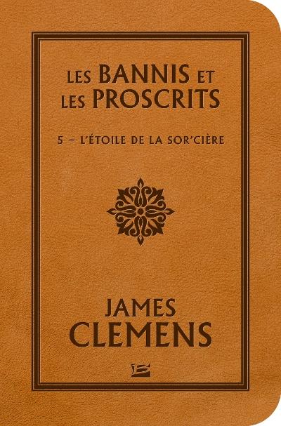 Couverture Les bannis et les proscrits, tome 5 : L'étoile de la sor'cière