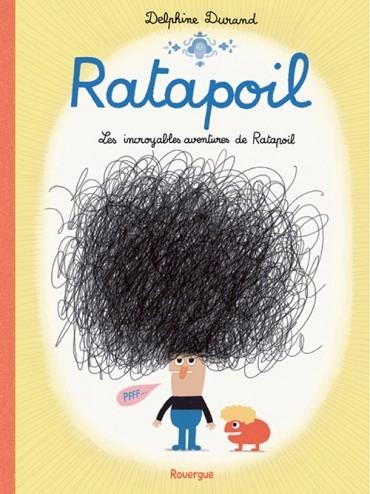Couverture Ratapoil : Les incroyables aventures de Ratapoil