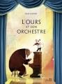 Couverture L'ours et son orchestre Editions Belin (Albums Jeunesse) 2018