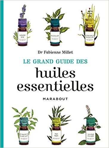 Couverture Le grand guide des huiles essentielles