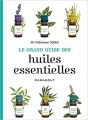 Couverture Le grand guide des huiles essentielles Editions Marabout (Santé) 2015