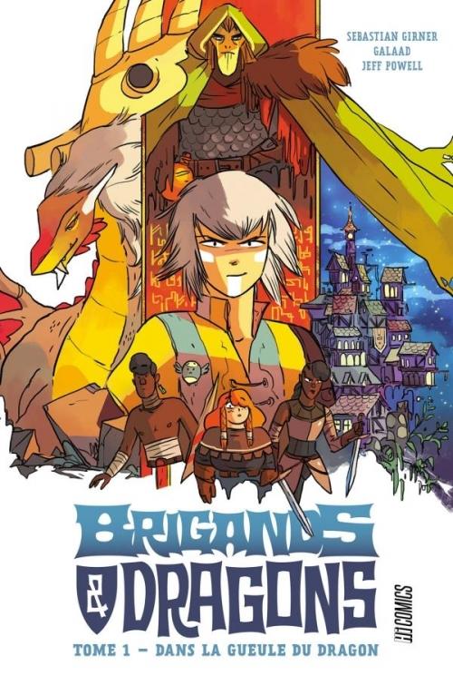 Couverture Brigands & dragons, tome 1 : Dans la gueule du dragon