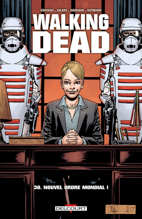 Couverture Walking Dead, tome 30 : Nouvel Ordre Mondial
