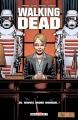 Couverture Walking Dead, tome 30 : Nouvel Ordre Mondial Editions Delcourt (Contrebande) 2018