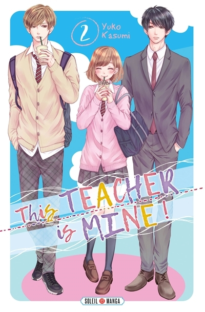Couverture This teacher is mine !, tome 2