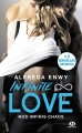 Couverture Infinite love, tome 1 : Nos infinis chaos Editions Milady (New Adult) 2018