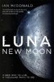 Couverture Luna, tome 1 Editions Gollancz 2016