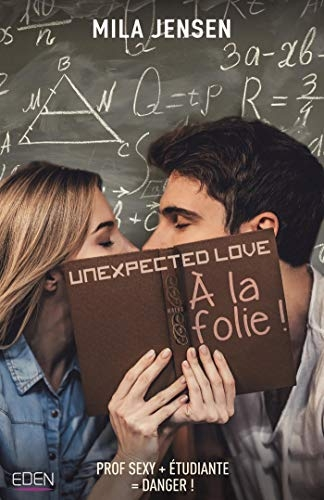 Couverture Unexpected Love : A la folie