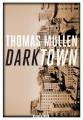 Couverture Darktown Editions Rivages (Noir) 2018