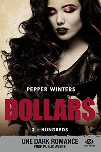 Couverture Dollars, tome 3 : Hundreds