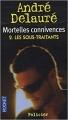 Couverture Mortelles connivences, tome 2 : Les Sous-Traitants Editions Pocket (Policier) 2008