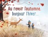 Couverture Au revoir l'automne, bonjour l'hiver... Editions Kimane 2018