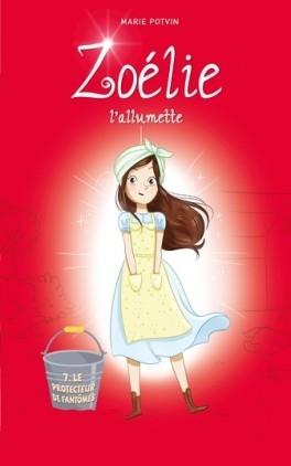 Couverture Zoélie l'allumette, tome 7 : Le protecteur de Fantômes