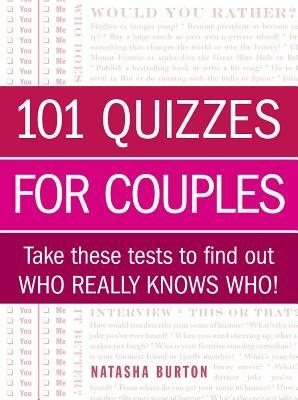 Couverture 101 Quizzes for Couples: Take These Tests to Find Out Who Really Knows Who!