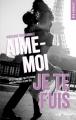 Couverture Aime-moi je te fuis Editions Hugo & cie (New romance) 2018