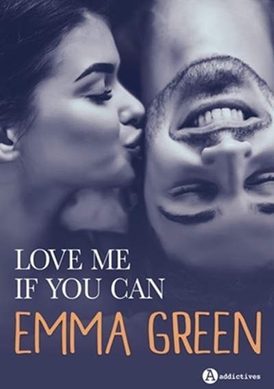 Couverture Love me if you can / Aime-moi si tu l'oses, intégrale