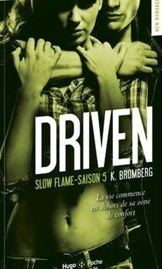 Couverture Driven, tome 5 : Slow flame / A petit feu