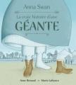 Couverture Anna Swan : La vraie histoire d'une géante Editions Scholastic 2018